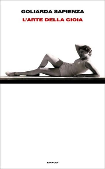 Goliarda Sapienza - L'arte della gioia 7 - fanzine