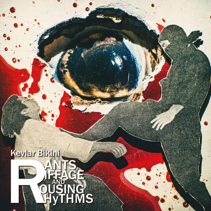 Kevlar Bikini - Rants, Riffage and Rousing Rhythms 1 - fanzine