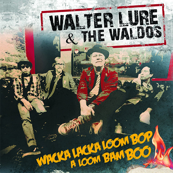 "WALTER LURE 6 THE WALDOS – ""WACKA LACKA LOOM BOP A LOOM BAM BOO"" 1 - fanzine"