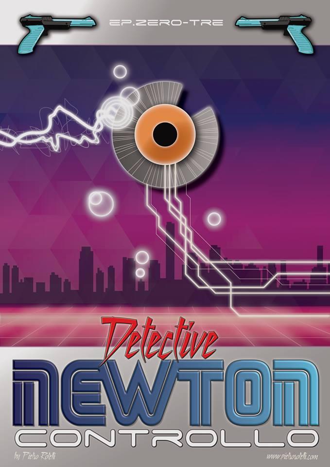 Controllo (Un'avventura del Detective Newton - EP.03) 2 - fanzine