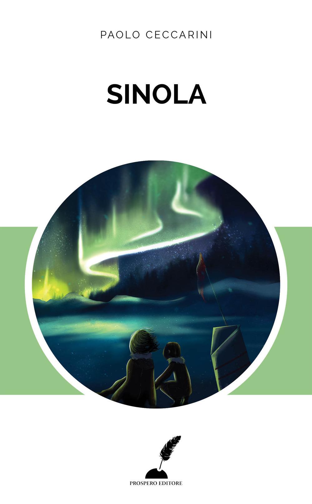 Sinola, di Paolo Ceccarini (Prospero, 2017) 1 - fanzine