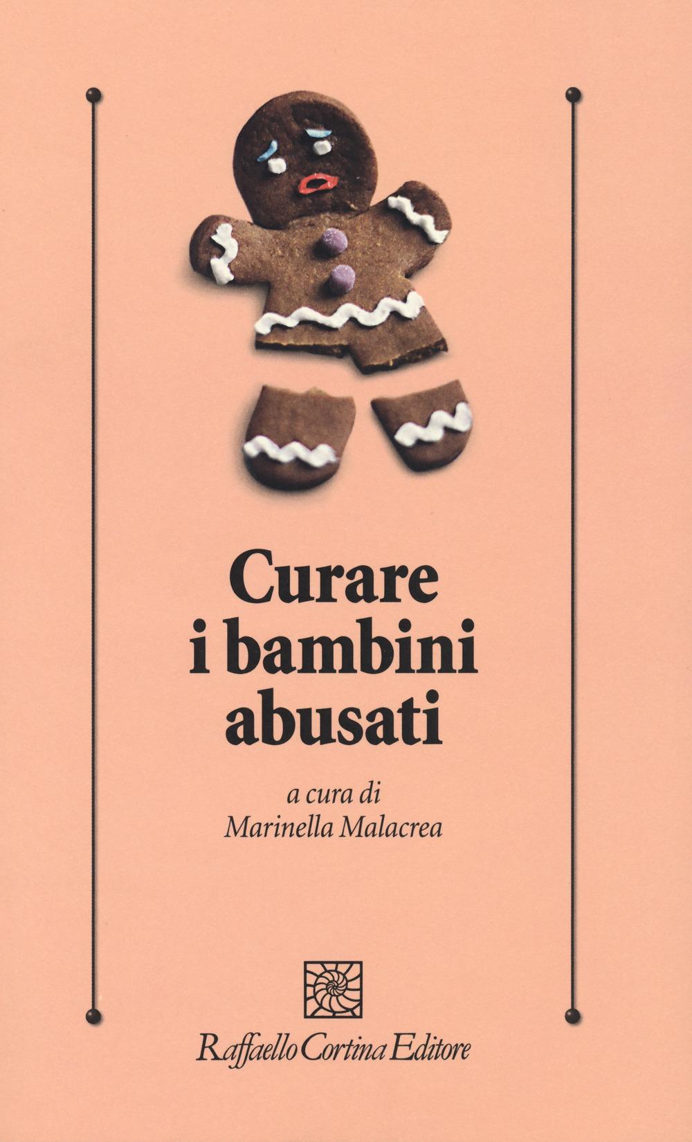 Curare i bambini abusati, a cura di Marinella Malacrea (Cortina, 2018) 4 - fanzine