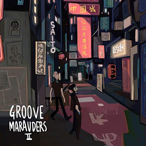 Lester Nowhere & Saito - Groove Marauders 2 5 - fanzine