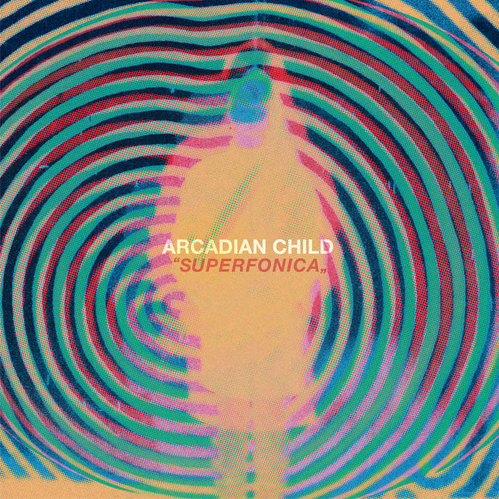 Arcadian Child - Superfonica 10 - fanzine