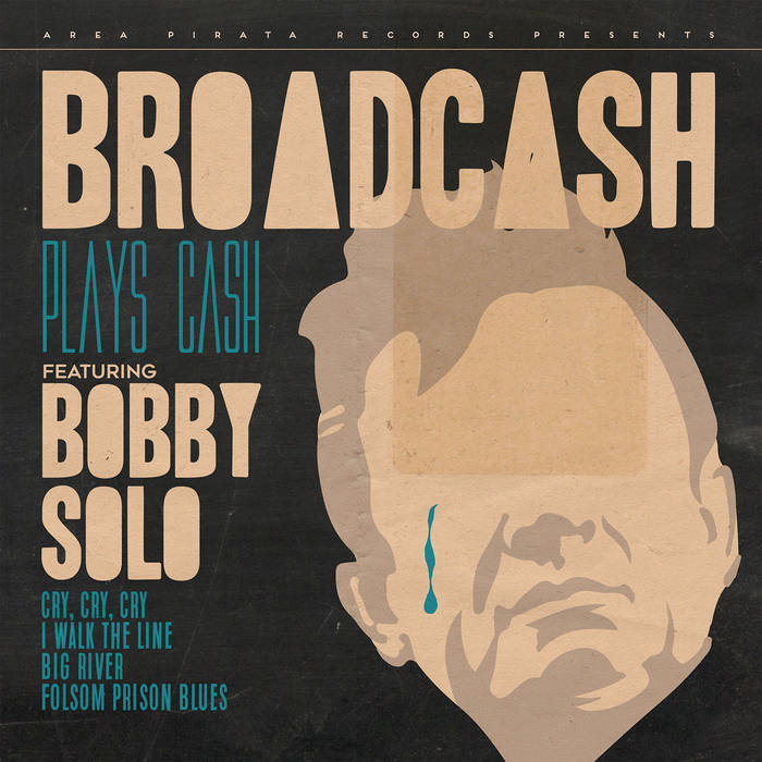 Broadcash feat. Bobby Solo - Broadcash plays Cash featuring Bobby Solo 1 - fanzine