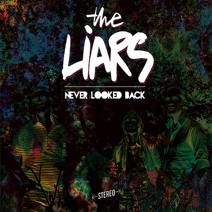 The Liars - Never Looked Back 10 - fanzine