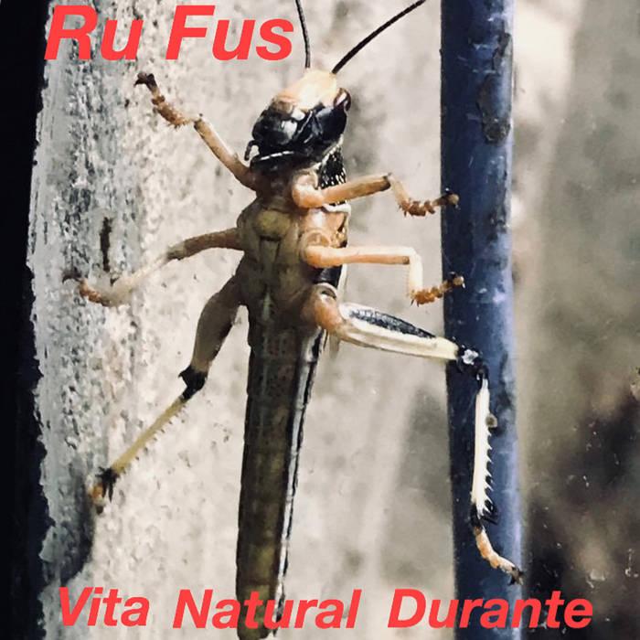 Ru Fus - Vita Natural Durante 1 Iyezine.com