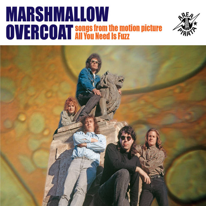 Marshmallow Overcoat - Songs From The Motion Picture All You Need Is Fuzz 1 - fanzine