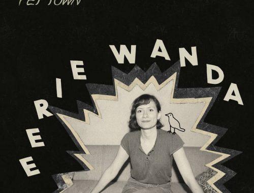 EERIE WANDA - PET TOWN 1 - fanzine