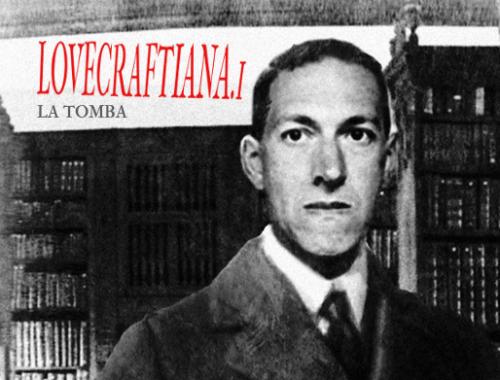 Lovecraftiana.1 - La tomba 2 - fanzine