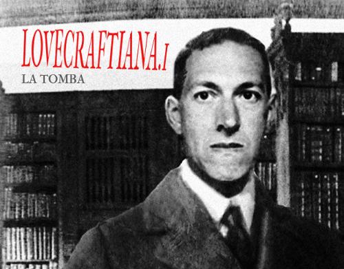Lovecraftiana.1 - La tomba 7 - fanzine
