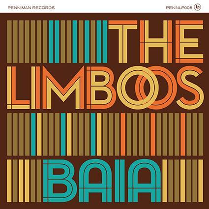 "THE LIMBOOS - ""BAIA"" (PENNIMAN RECORDS-2018) 1 Iyezine.com"