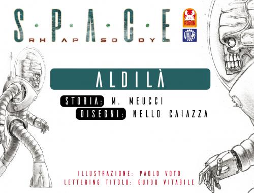 Space Rhapsody #6 – Aldilà 10 - fanzine