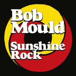 Bob Mould - Sunshine Rock 2 - fanzine