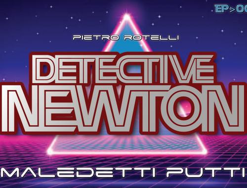 Maledetti putti (Un'avventura del Detective Newton EP.06) 9 - fanzine