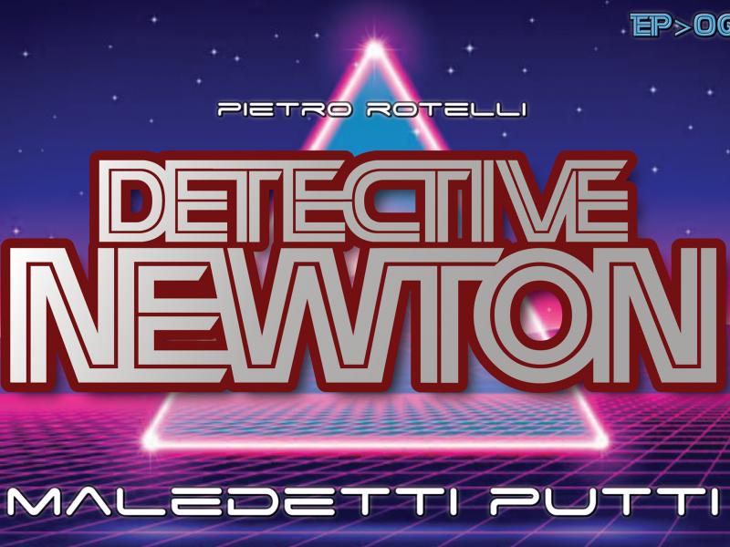 Maledetti putti (Un'avventura del Detective Newton EP.06) 14 Iyezine.com