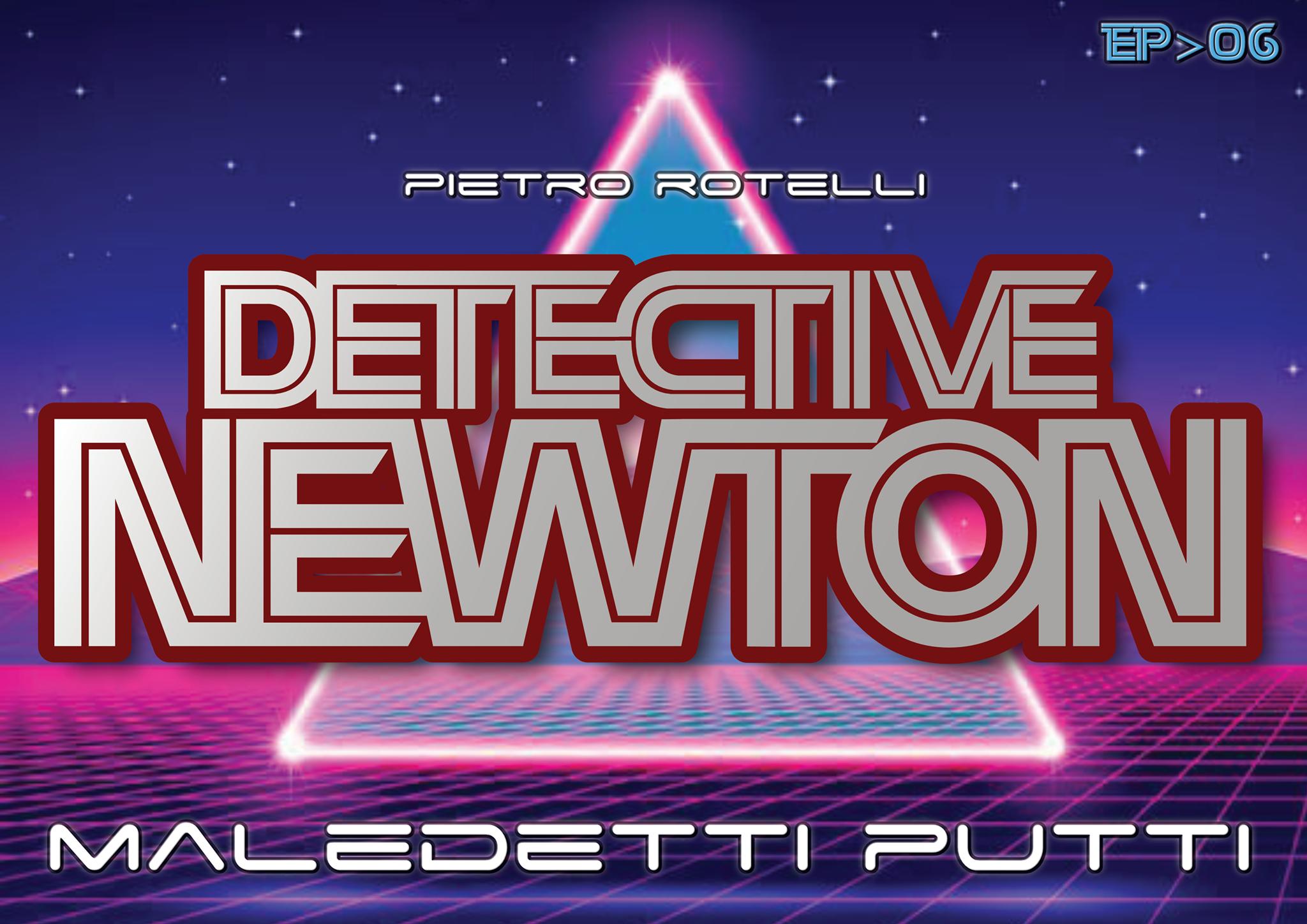 Maledetti putti (Un'avventura del Detective Newton EP.06) 1 - fanzine