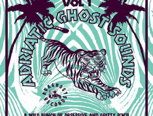 VV.AA. - Adriatic Ghost Sounds Vol. 1 A wild bunch of obsessive and gritty r'n'r tunes from the italian east coast 3 - fanzine