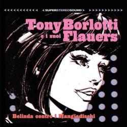 Tony Borlotti e i suoi Flauers - Belinda contro i Mangiadischi 2 - fanzine