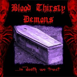 Blood Thirsty Demons - In death we trust 4 - fanzine