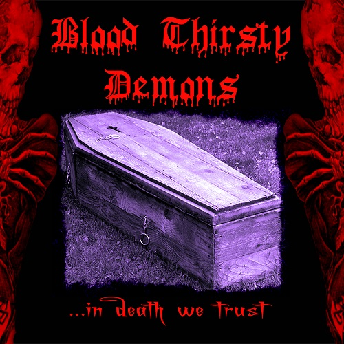 Blood Thirsty Demons - In death we trust 1 - fanzine
