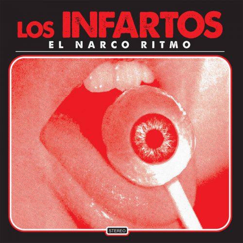 El Narco Ritmo by Los Infartos