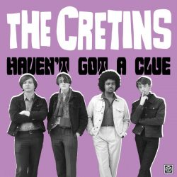 The Cretins - Haven't got a clue 2 Iyezine.com