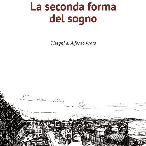 La seconda forma del sogno di Marco Saverio Loperfido 11 - fanzine