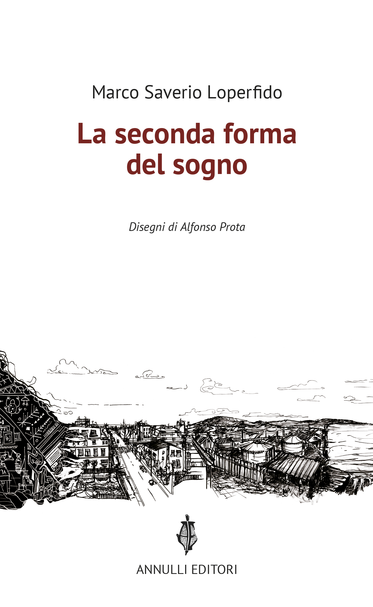 La seconda forma del sogno di Marco Saverio Loperfido 8 - fanzine