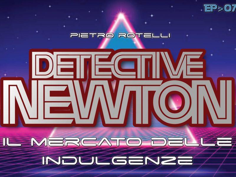 Il mercato delle indulgenze (Un'avventura del Detective Newton EP. 07) 14 Iyezine.com