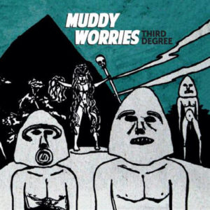 Muddy Worries - Third Degree 1 - fanzine