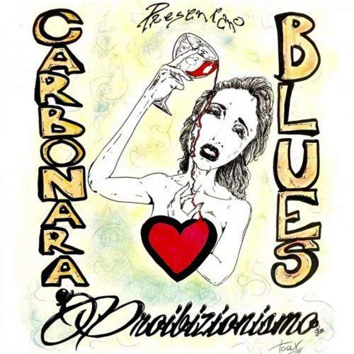 I Carbonara Blues - Proibizionismo 1 - fanzine