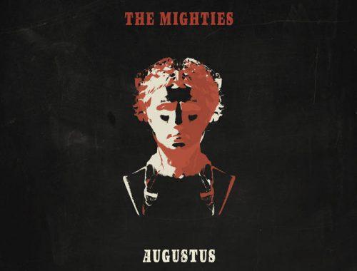 The Mighties - Augustus 11 Iyezine.com