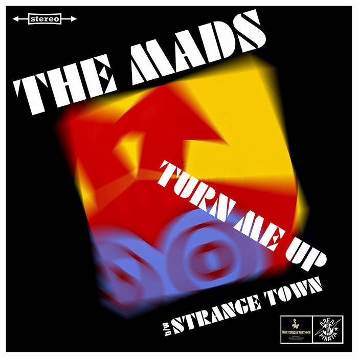 "The Mads - Turn Me Up / Strange Town 7"" 1 - fanzine"