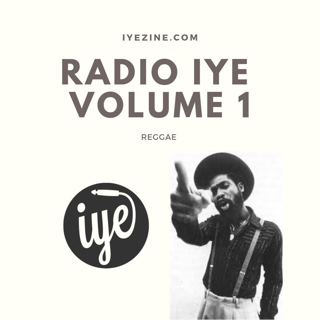 Radio IYE Vol. 1 - Reggae 1 - fanzine