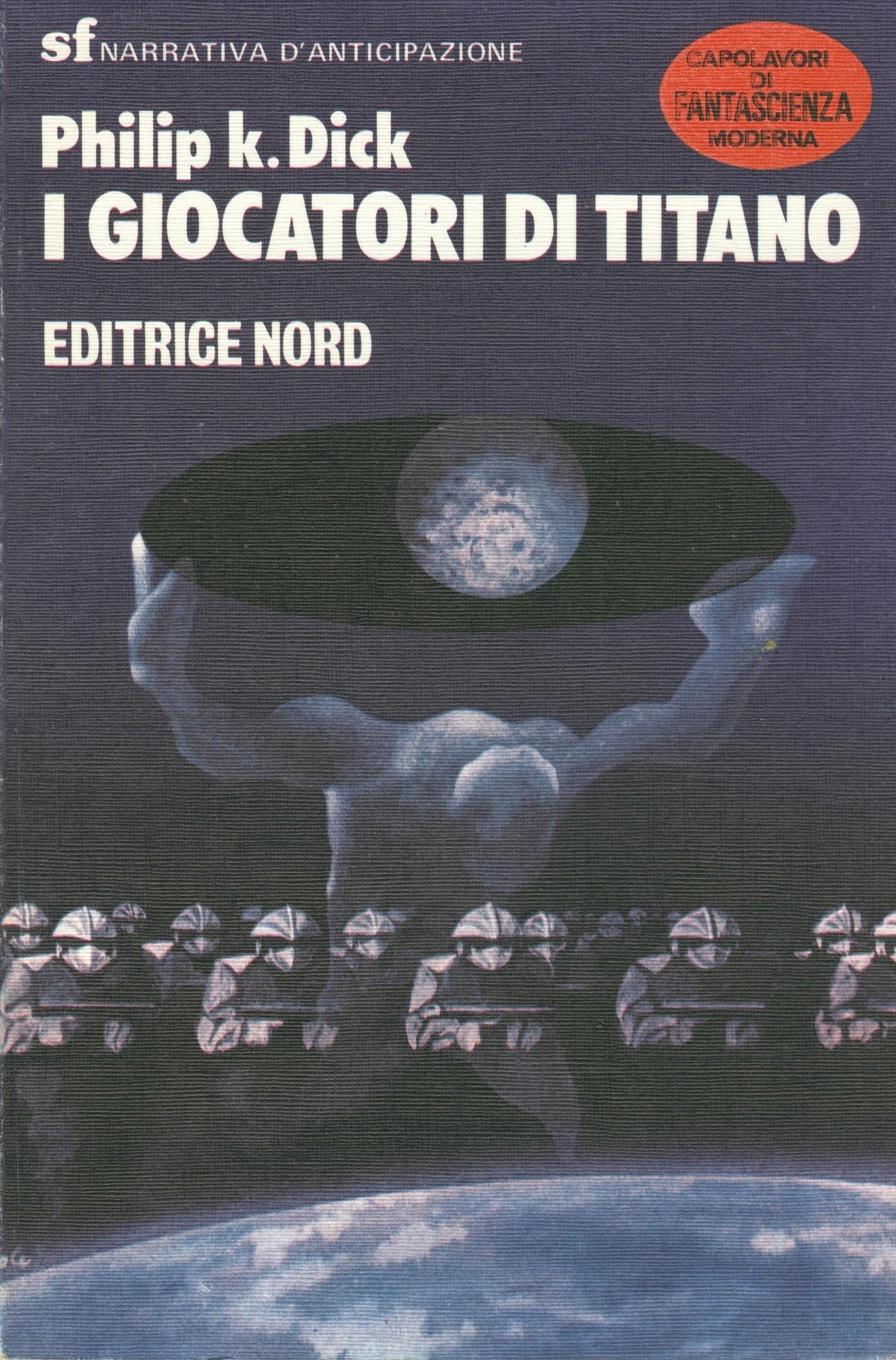 I giocatori di Titano - di Philip K. Dick 1 Iyezine.com