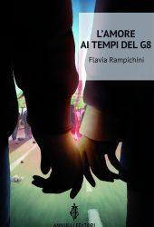 L'Amore ai tempi del G8 di Flavia Rampichini 3 - fanzine