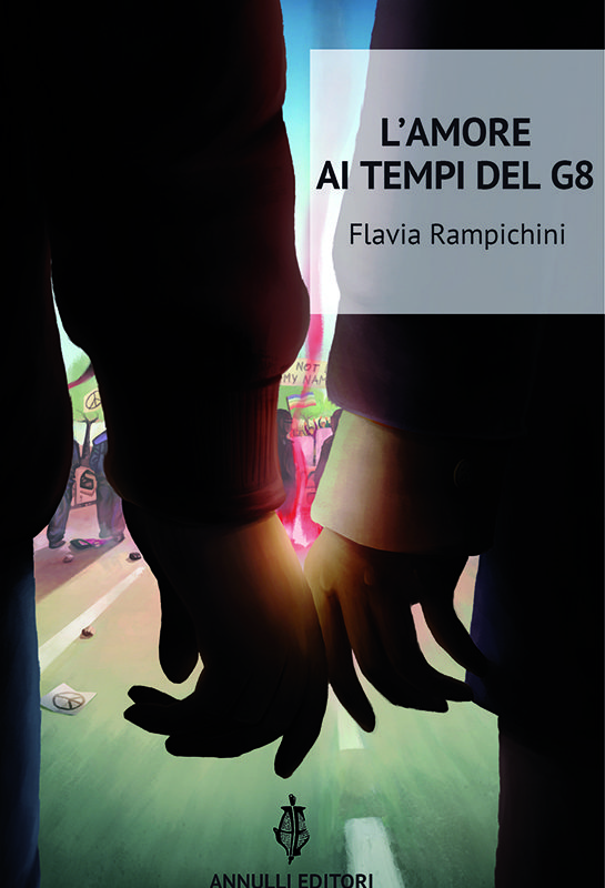 L'Amore ai tempi del G8 di Flavia Rampichini 1 - fanzine