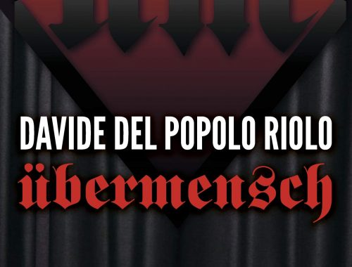 Übermensch di Davide Del Popolo Riolo (Delos, 2018) 2 Iyezine.com