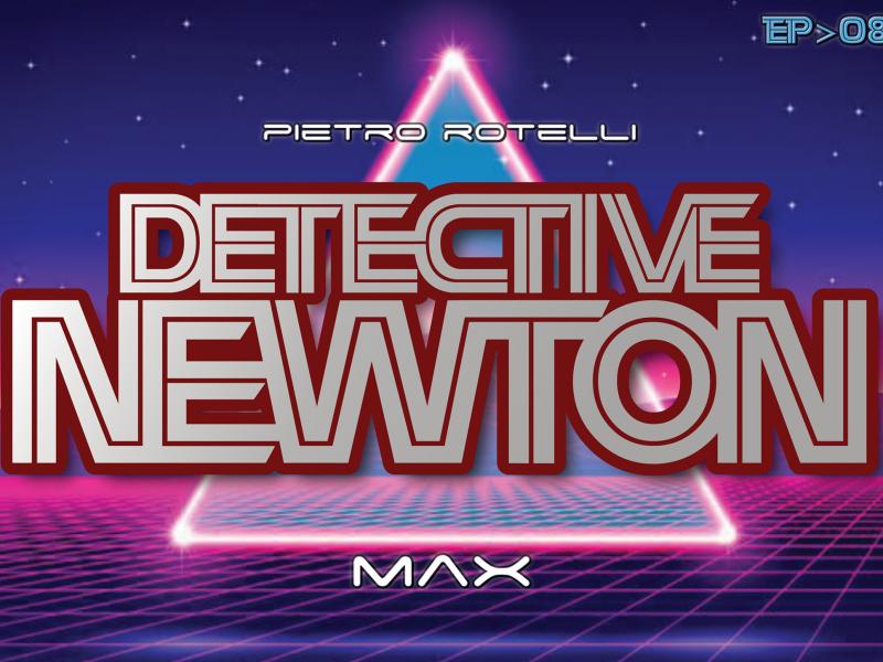 Max (Un'avventura del Detective Newton EP. 08) 13 Iyezine.com