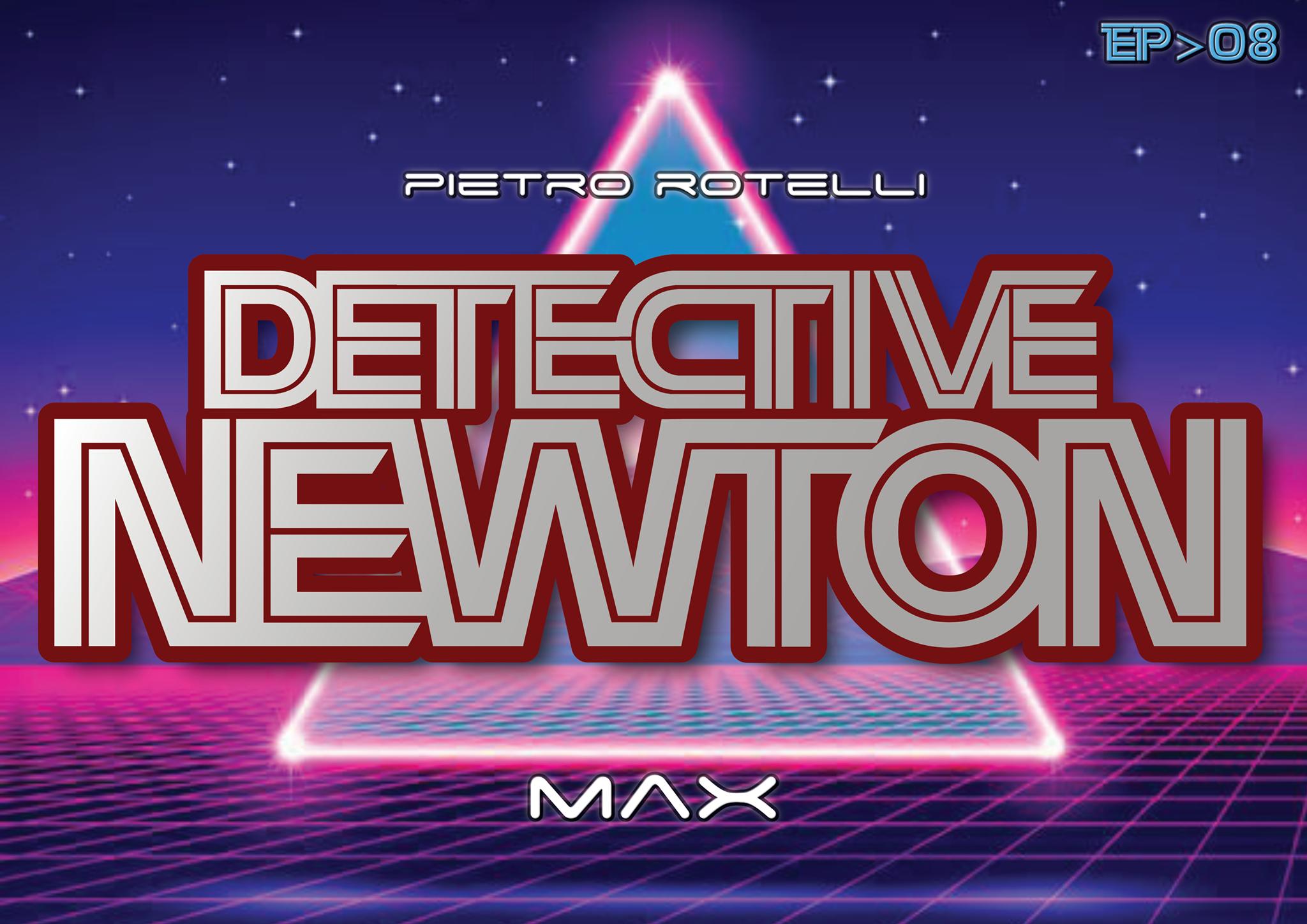 Max (Un'avventura del Detective Newton EP. 08) 2 - fanzine