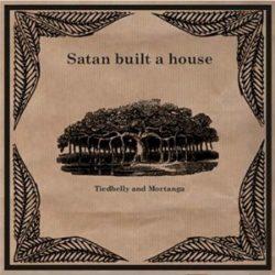 Tiedbelly and Mortanga - Satan Built A House 2 - fanzine
