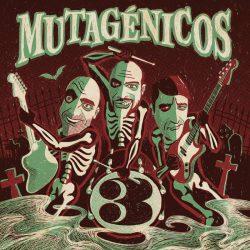 Los Mutagénicos - 3 2 Iyezine.com
