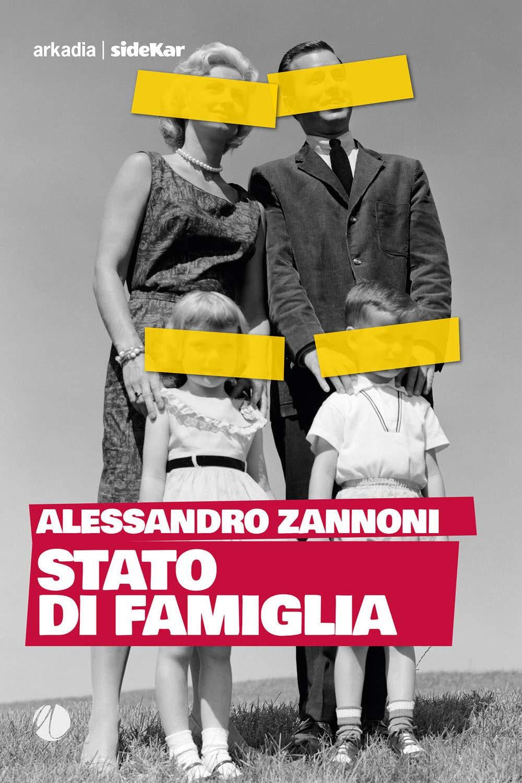 STATO DI FAMIGLIA di ALESSANDRO ZANNONI 1 - fanzine