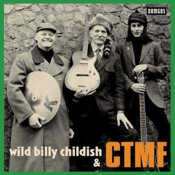 "Wild Billy Childish & CTMF 7"" 1 Iyezine.com"