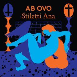 Stiletti-Ana - Ab Ovo 2 - fanzine