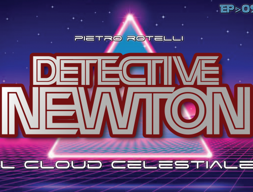 Il Cloud celestiale (Un avventura del Detective Newton EP. 09) 4 - fanzine