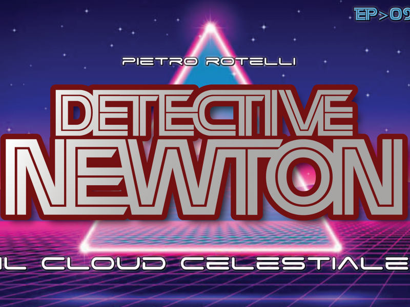 Il Cloud celestiale (Un avventura del Detective Newton EP. 09) 2 Iyezine.com