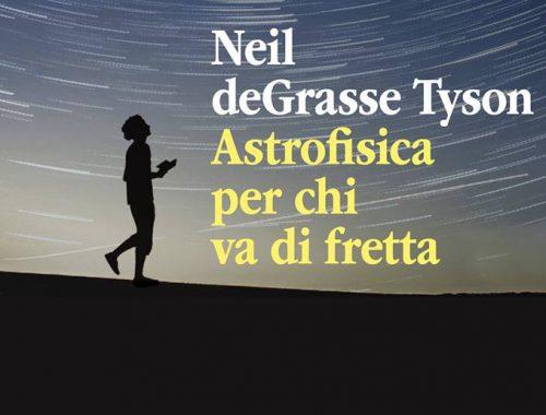 Astrofisica per ragazzi che vanno di fretta 5 - fanzine