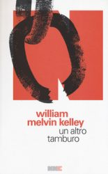 Un altro tamburo di William Melvin Kelley
